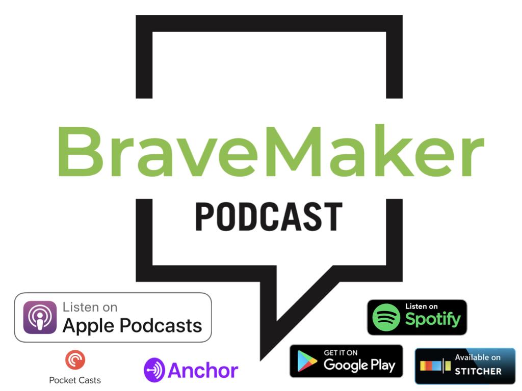 BraveMakerpodcast.001.jpeg