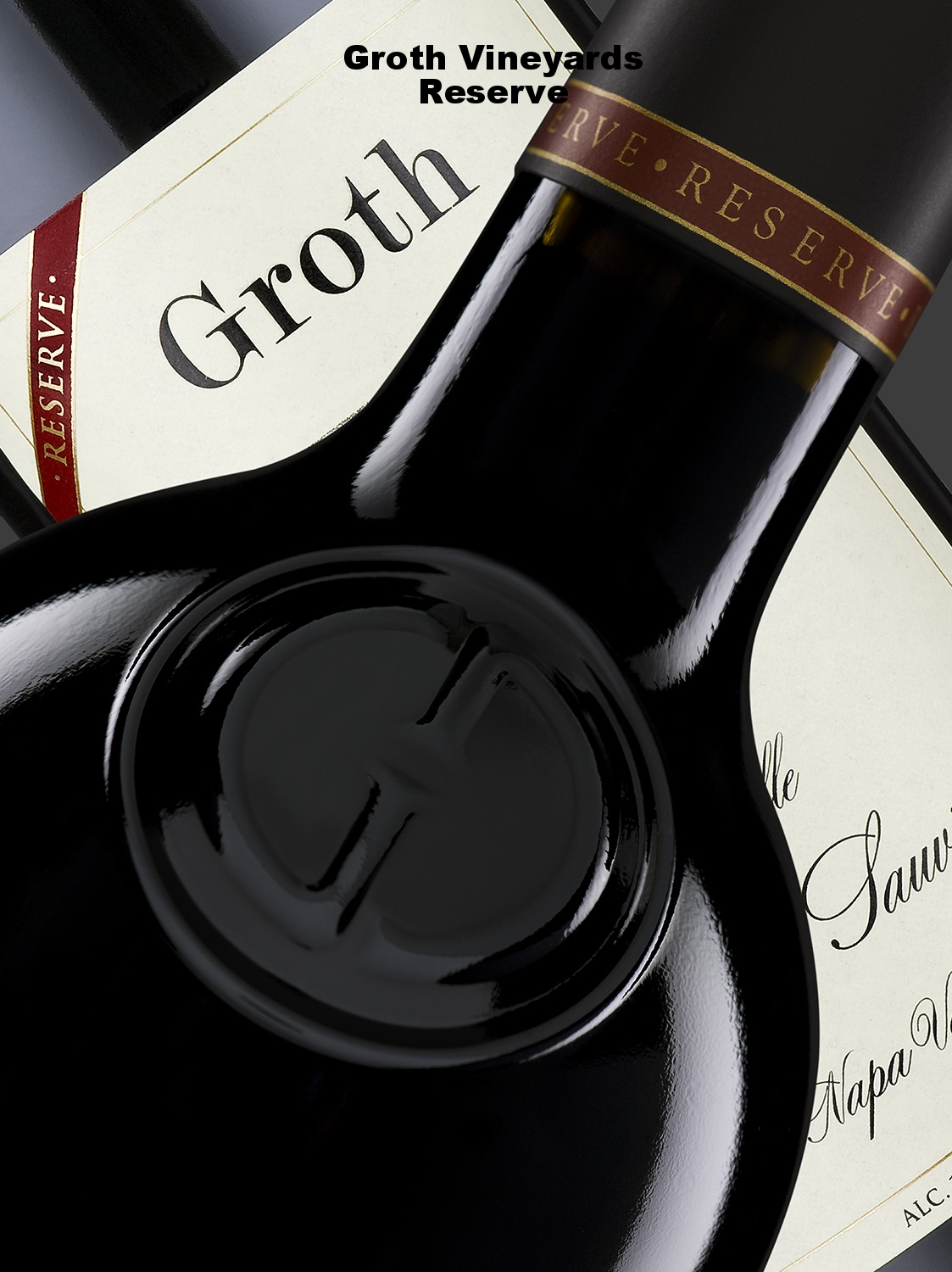 Groth Vineyards Reserve Cabernet Sauvignon