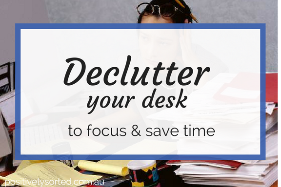 Declutter and focus