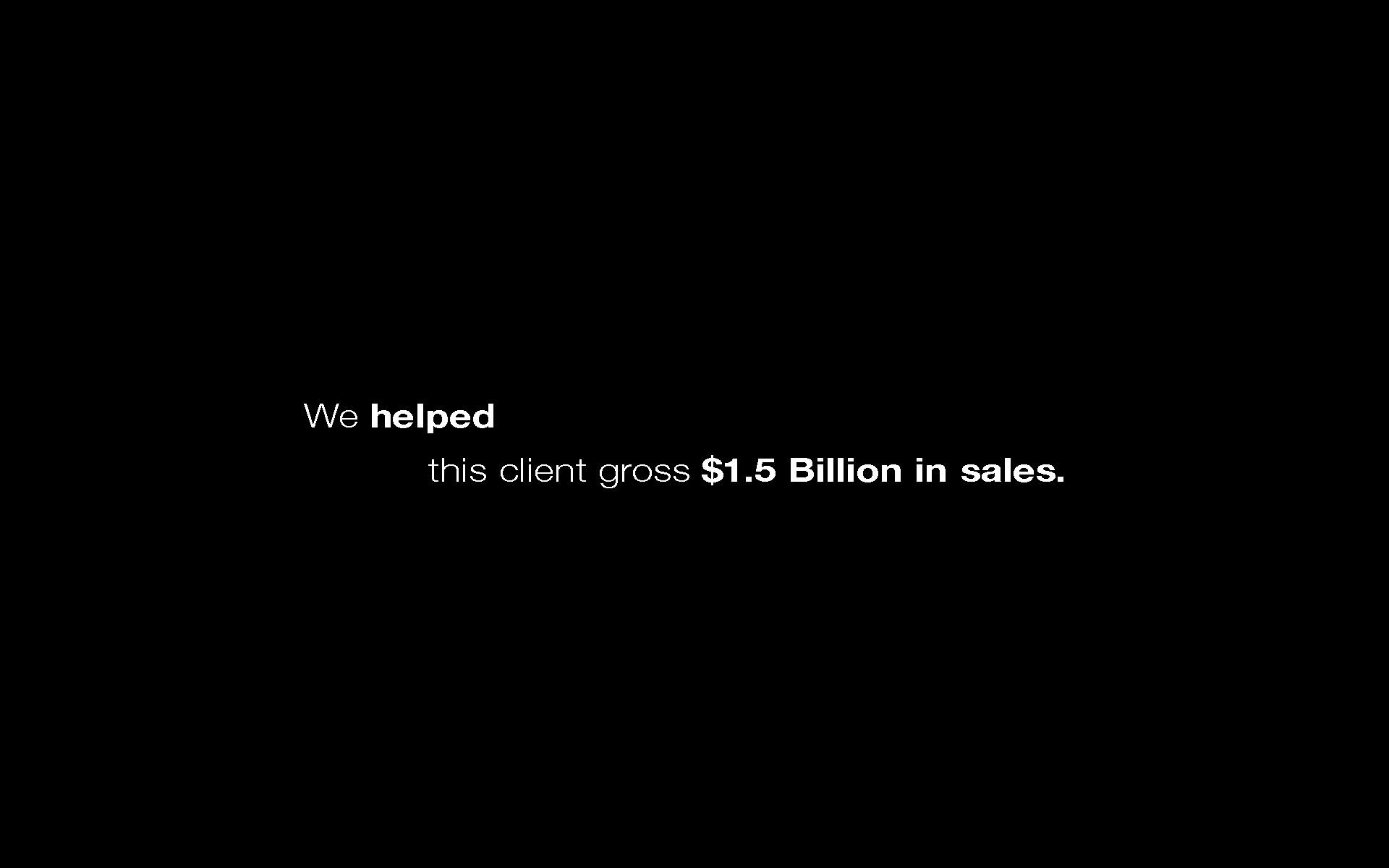 Web We helped $1.5 billion in sales.jpg