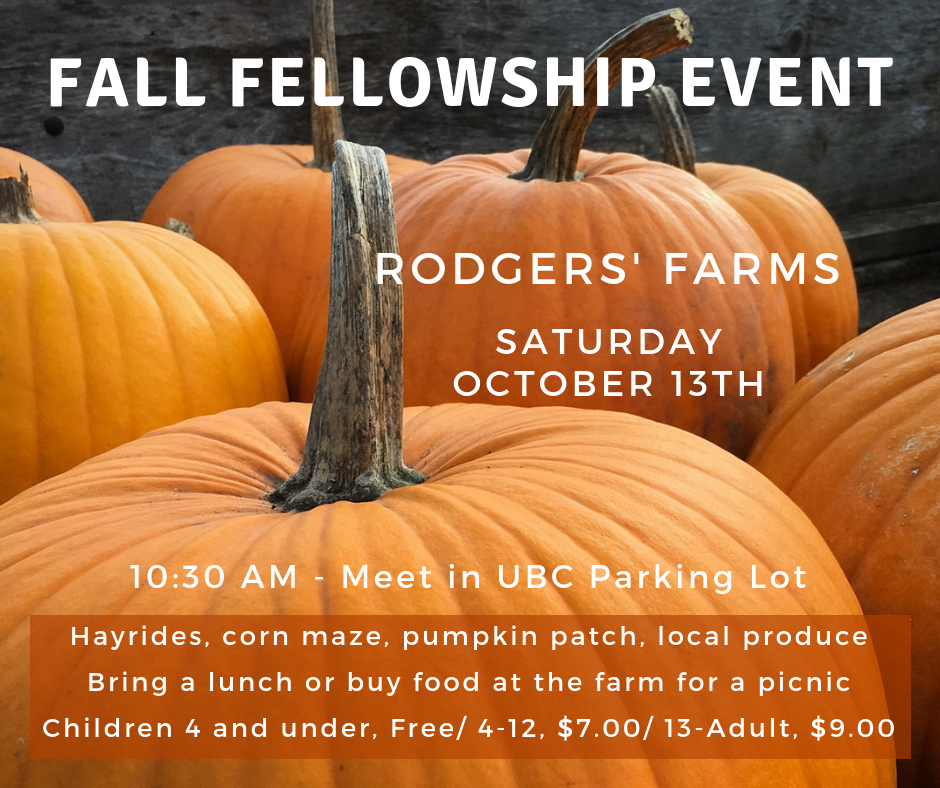 Join us at Rodgers' Farms for a fun fellowship event for all ages! We will meet in the church parking lot at 10:30 a.m. to carpool to Stevenson, MD. We plan to have a picnic lunch, so bring some food or some cash to buy something there. To learn more about the farm, visit: http://www.rodgersfarms.com/