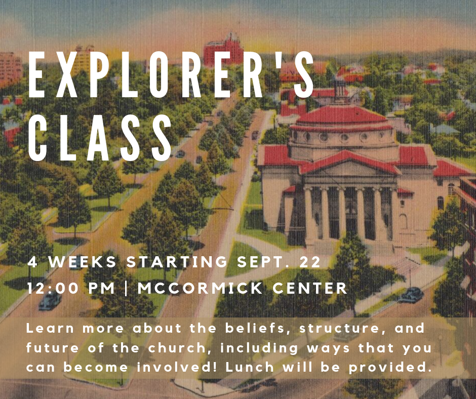 If you like attending UBC and want to know a bit more about the church, this is the class for you! Whether you're a new member or just started attending, this four-week class will offer great insights into the beliefs of the church, the organizational structure, and plans for the future. There will also be a provided lunch each week, so come and join us in the McCormick Center at noon on Sundays for a great class!