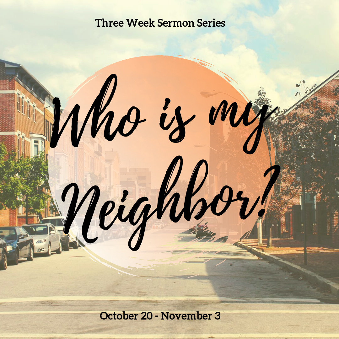 20190923_Sermon_Series_Neighbor_Instagram.png