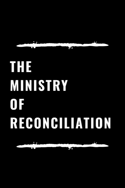 the ministry of reconciliation.png