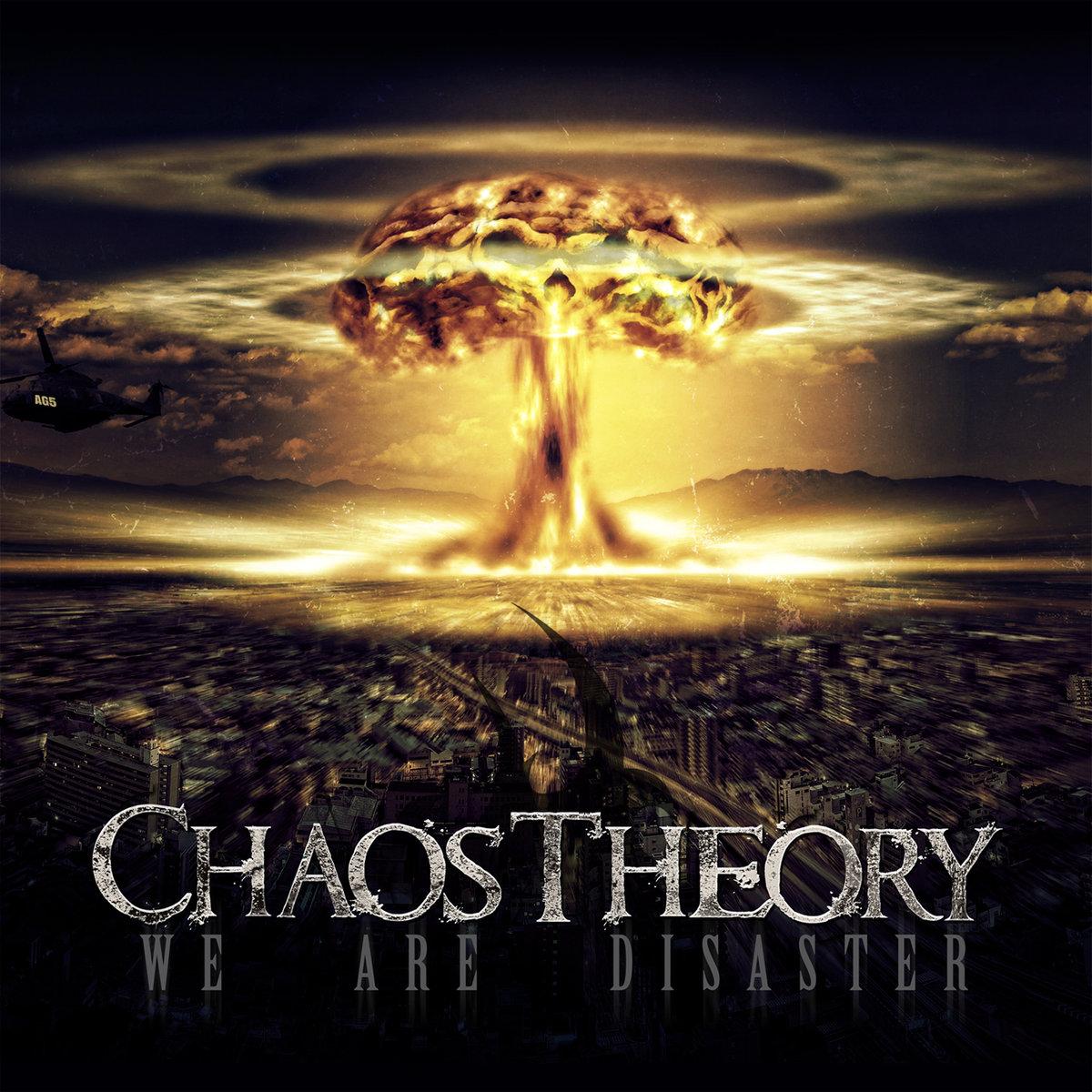 chaostheory_wearedisaster.jpg