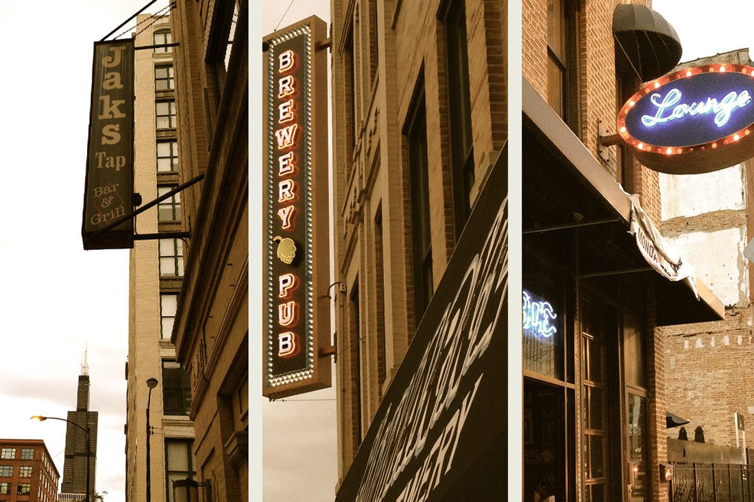 Greektown's Jaks Tap, West Loop's Haymarket & River West's Paramount Room all share the same thoughts on signage.