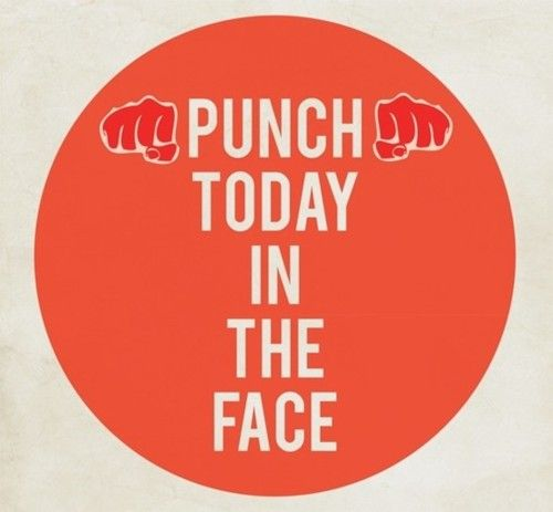 Punch Today In The Face #E2Challenge