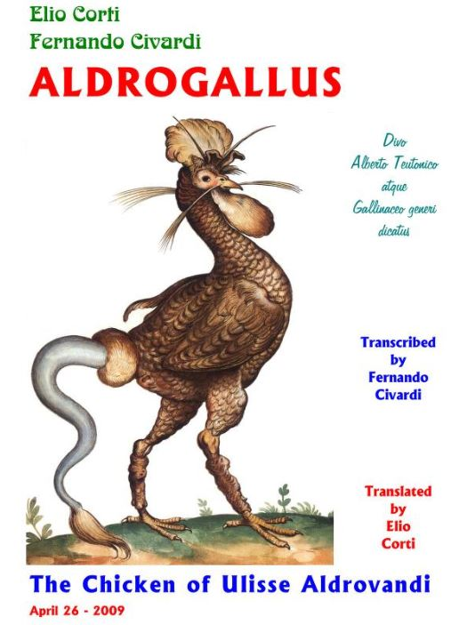 Cover of Corti & Civardi (2009), showing a colourised version of Aldrovandi's monstrous rooster. Oh to see such a bird in life. Credit: Corti & Civardi (2009).