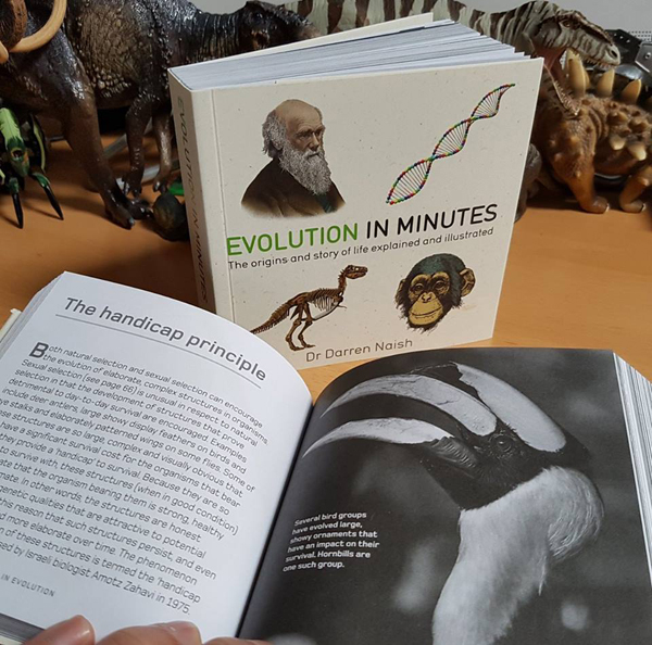 It's    Evolution in Minutes   , a book of bite-sized summaries of just about everything we understand about evolution. Image: Darren Naish.