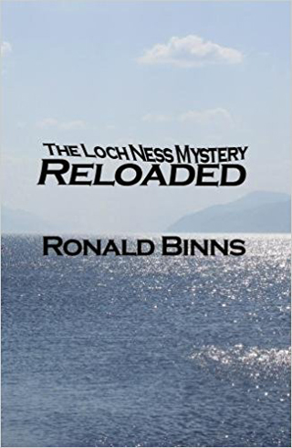Cover of   Binns (2017)  . Buy it if interested in the Loch Ness Monster, lake monster lore, cryptozoology or scepticism.