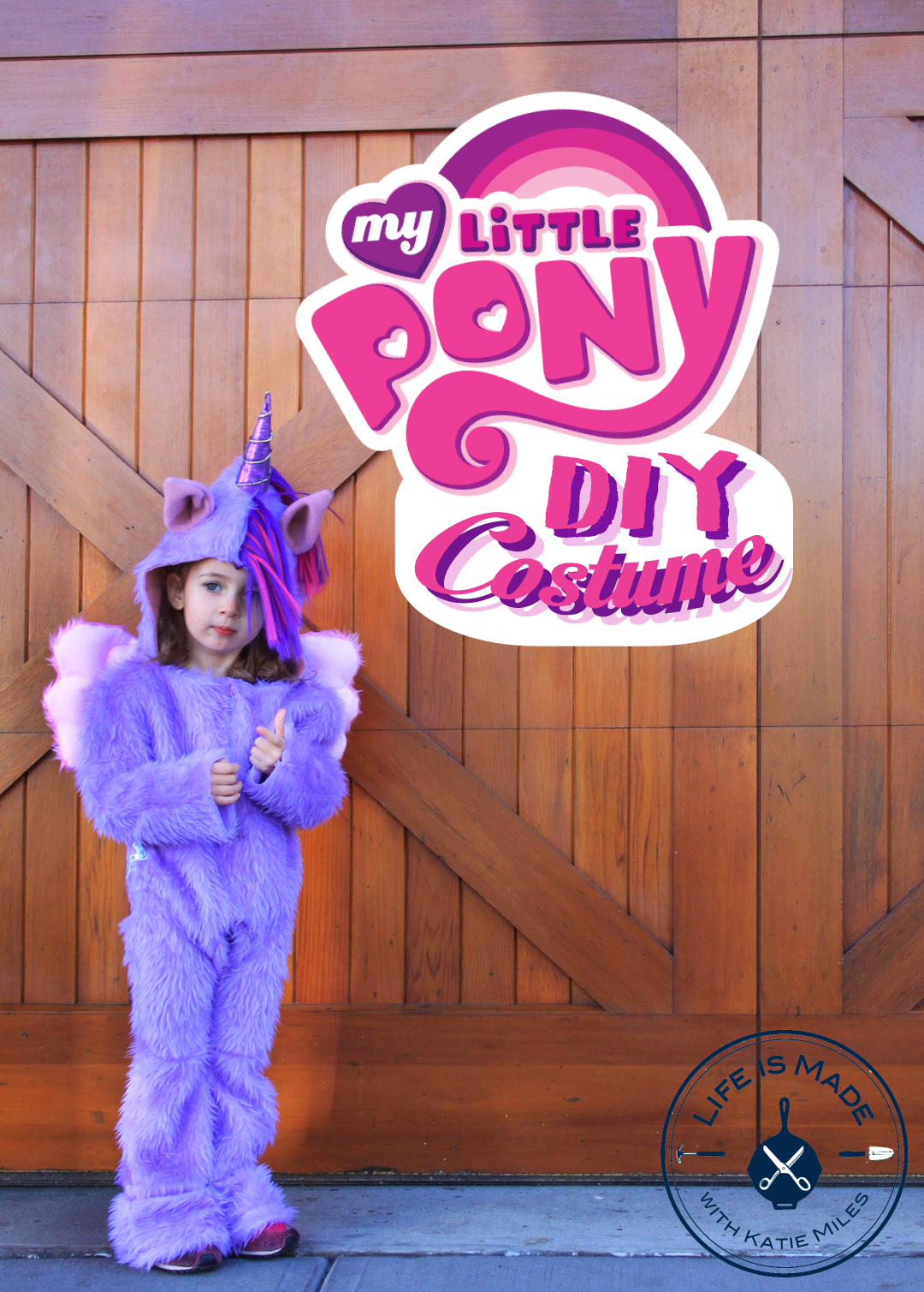 My Little Pony Costume // Life is Made with Katie Miles // www.lifeismade.com