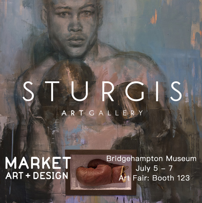 July5-7, 2019 with Sturgis Art Gallery, NYC Market Art & Design Fair at Bridgehampton Museum, Hamptons, Long Island, NY.