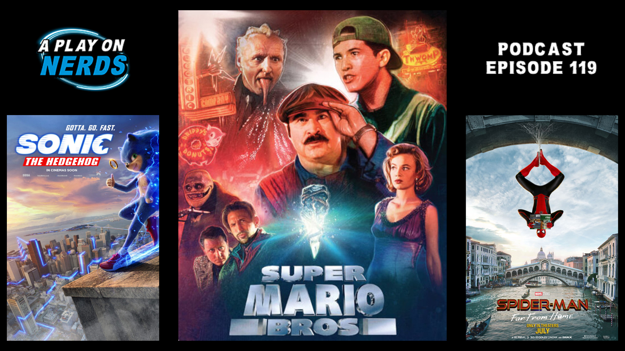 Episode 119 Mario Bros And Video Game Movie Hell A Play On Nerds