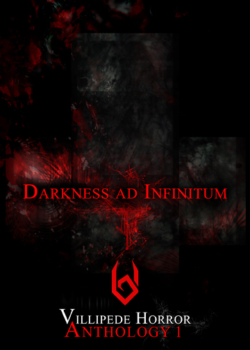 Darkness ad Infinitum Press Release & Table of Contents