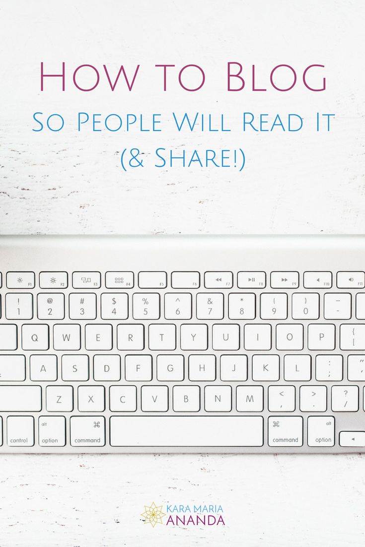 How to blog so people will read it & share!