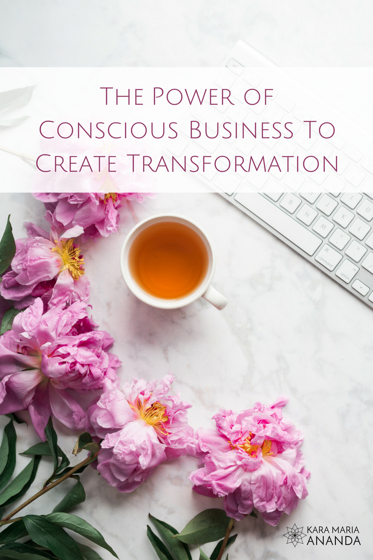 The Power of Conscious Business to Create Transformation