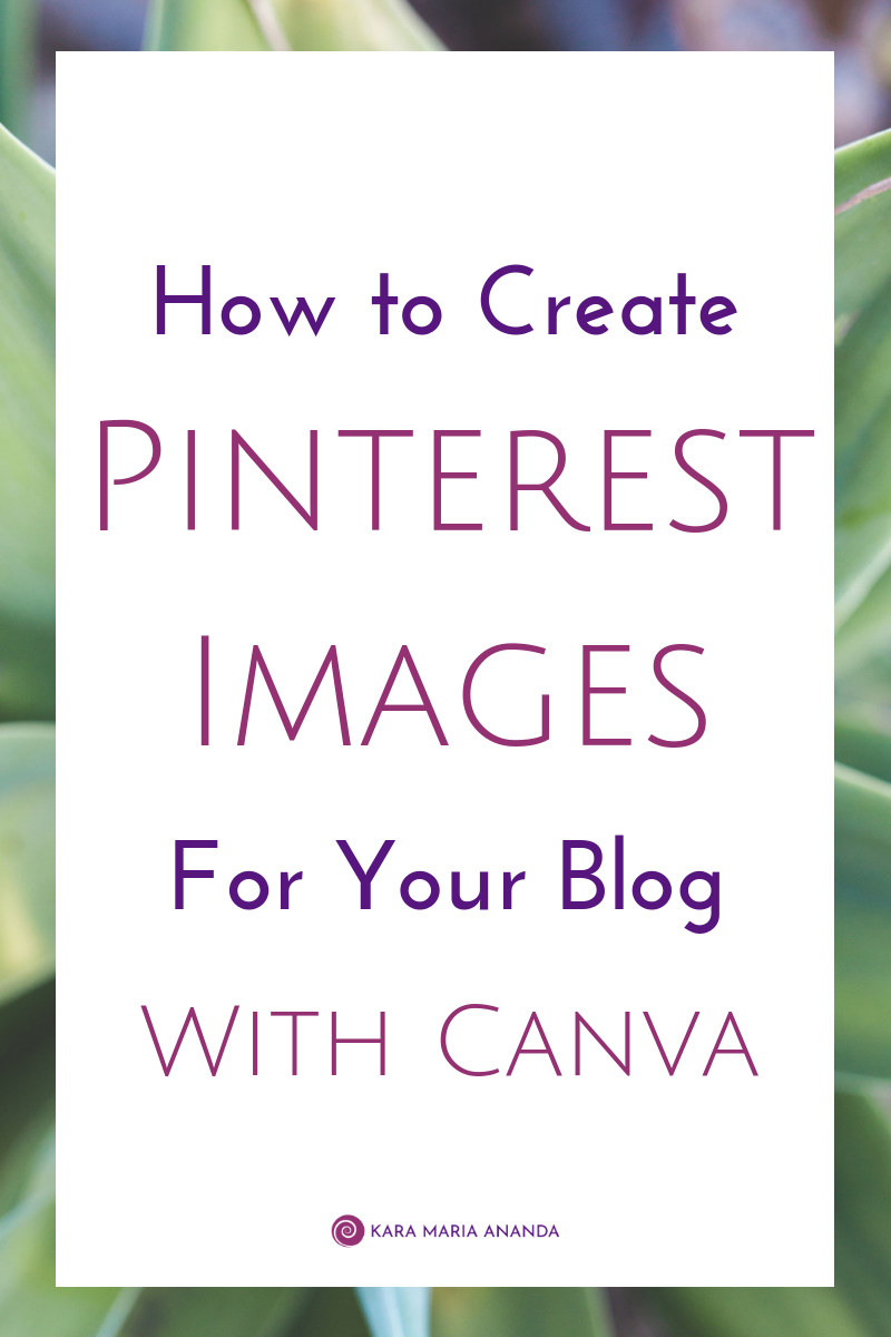 How to Create Pinterest Images for Your Blog with Canva Video Tutorial