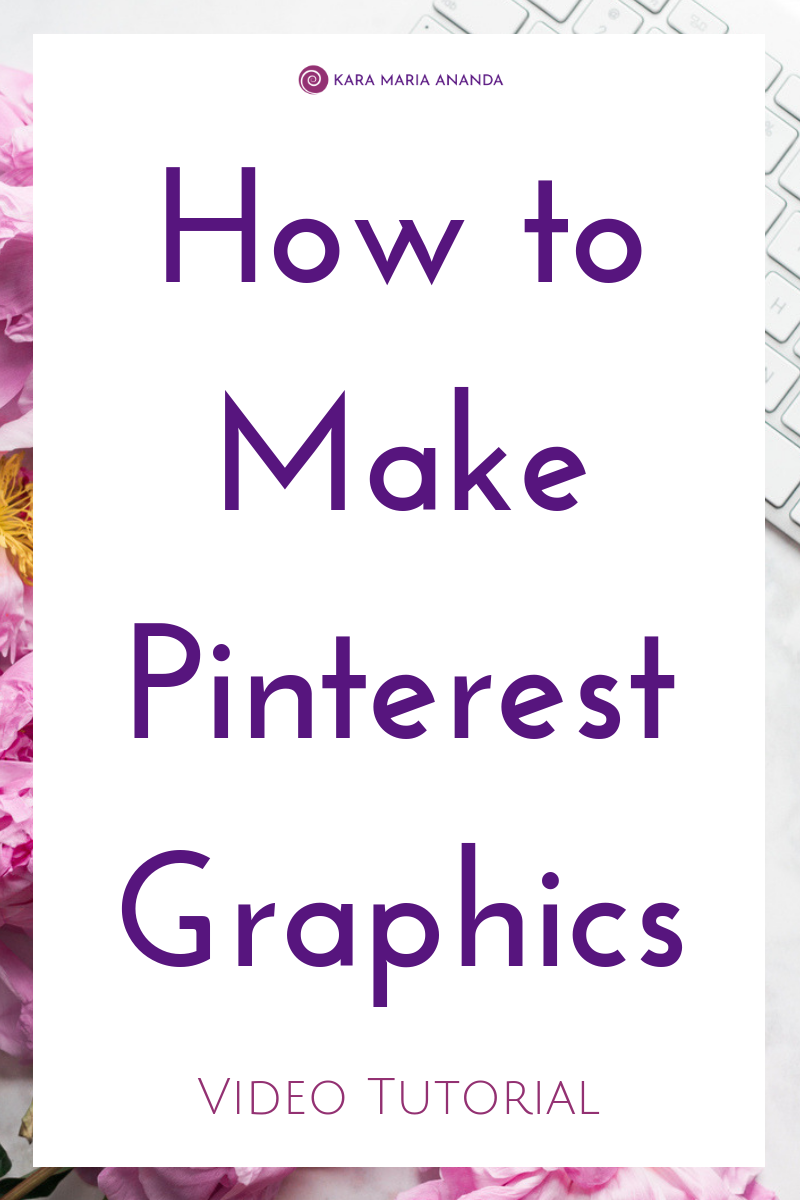 How to Make Pinterest Graphics for your blog and website with Canva - Video Tutorial