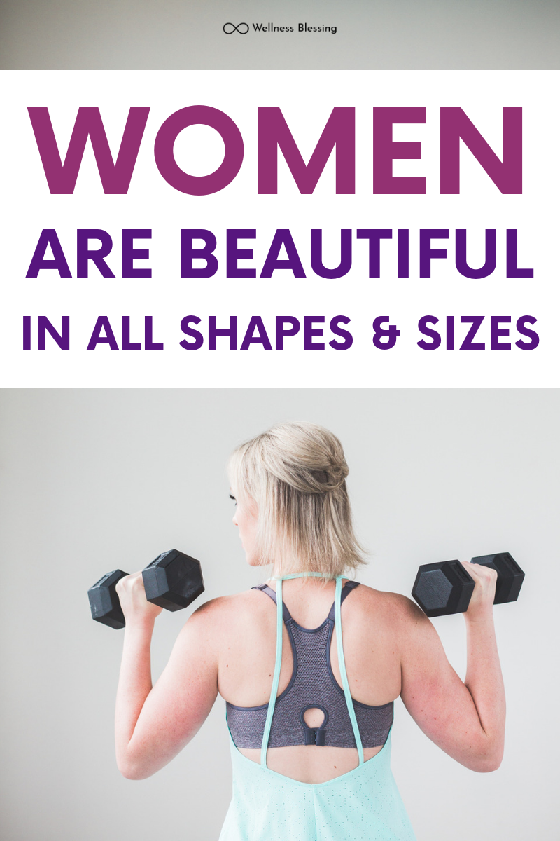 Women Are Beautiful in All Shapes and Sizes