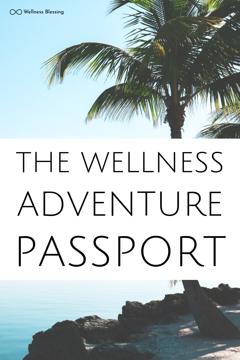 Get the printable Wellness Adventure Passport free and take the path to health!