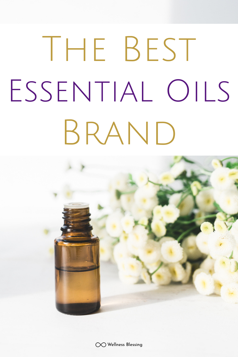 The Best Essential Oils Brand for Natural Beauty, Home and Wellness