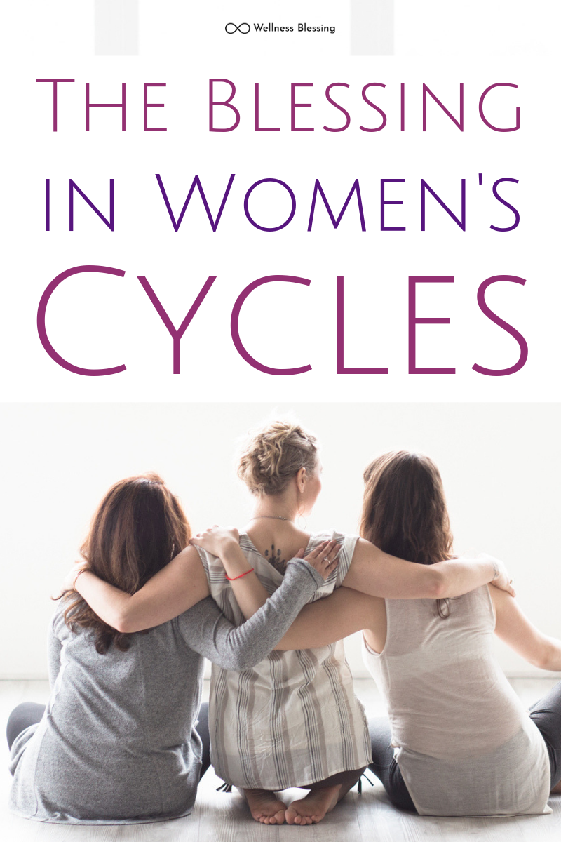 The Blessing in Women's Cycles