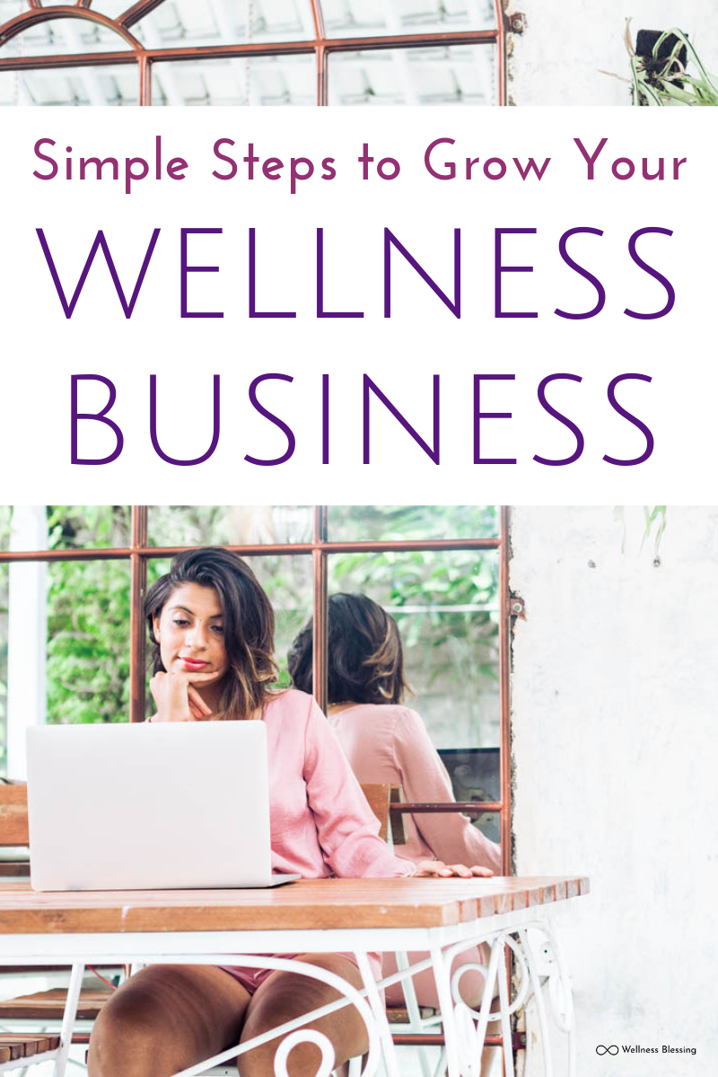 Simple Steps to Grow Your Wellness Business