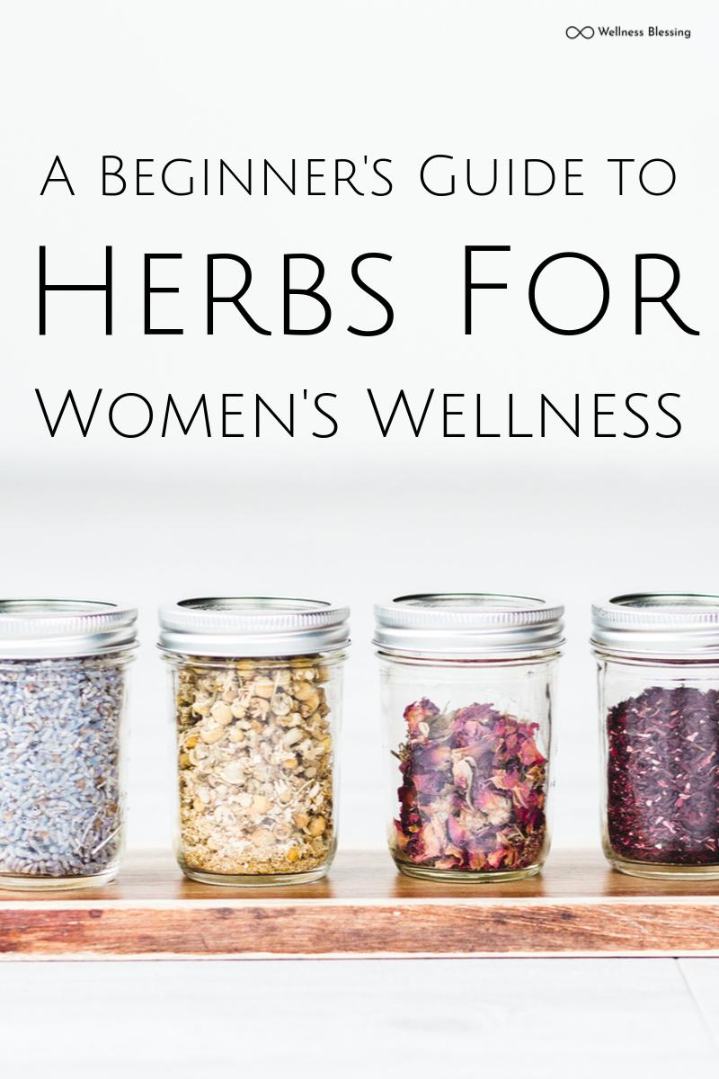 A Beginner's Guide to Herbs for Women's Wellness