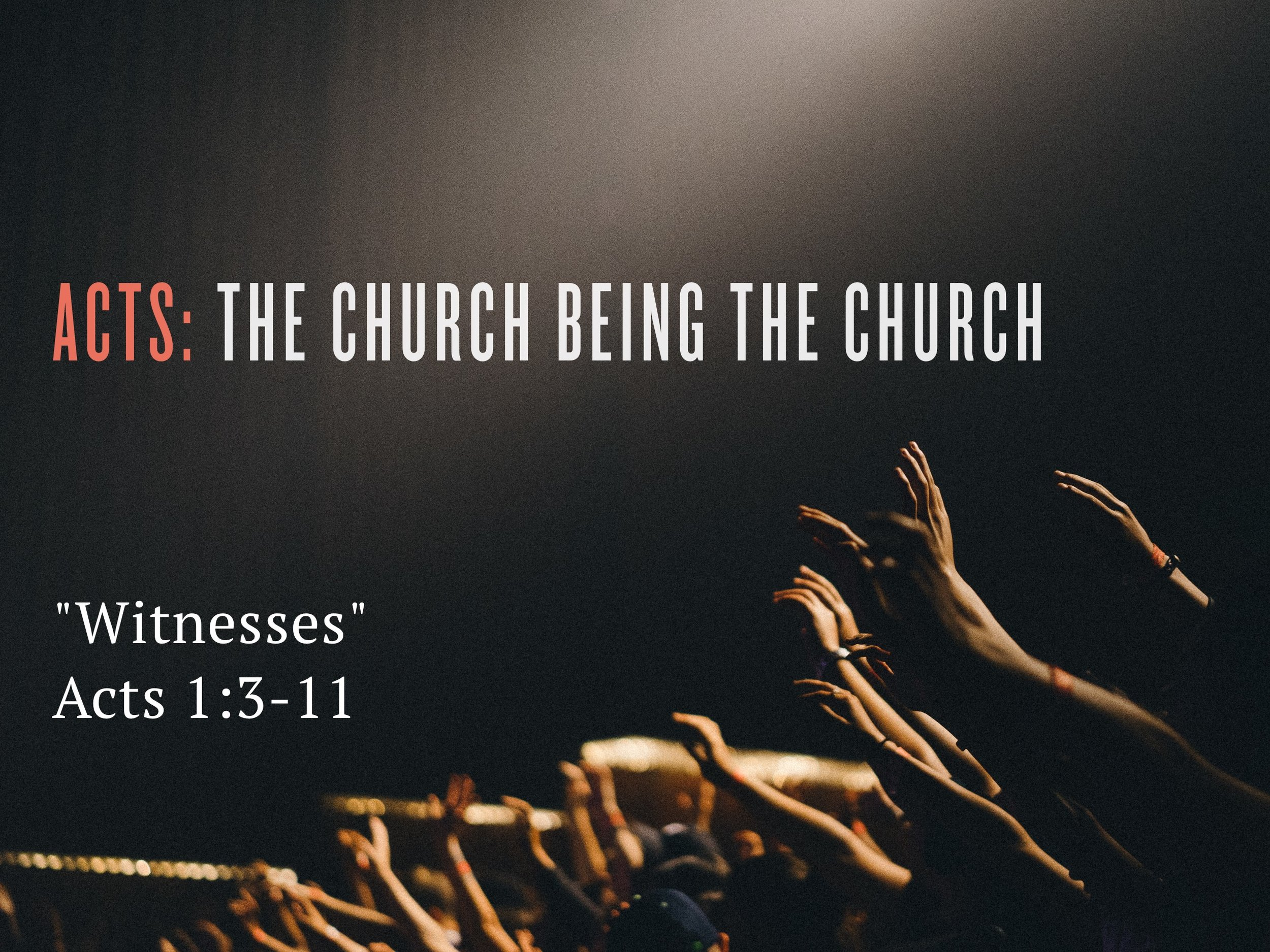 2018.01.28 Acts The Church Being The Church Slide.jpg