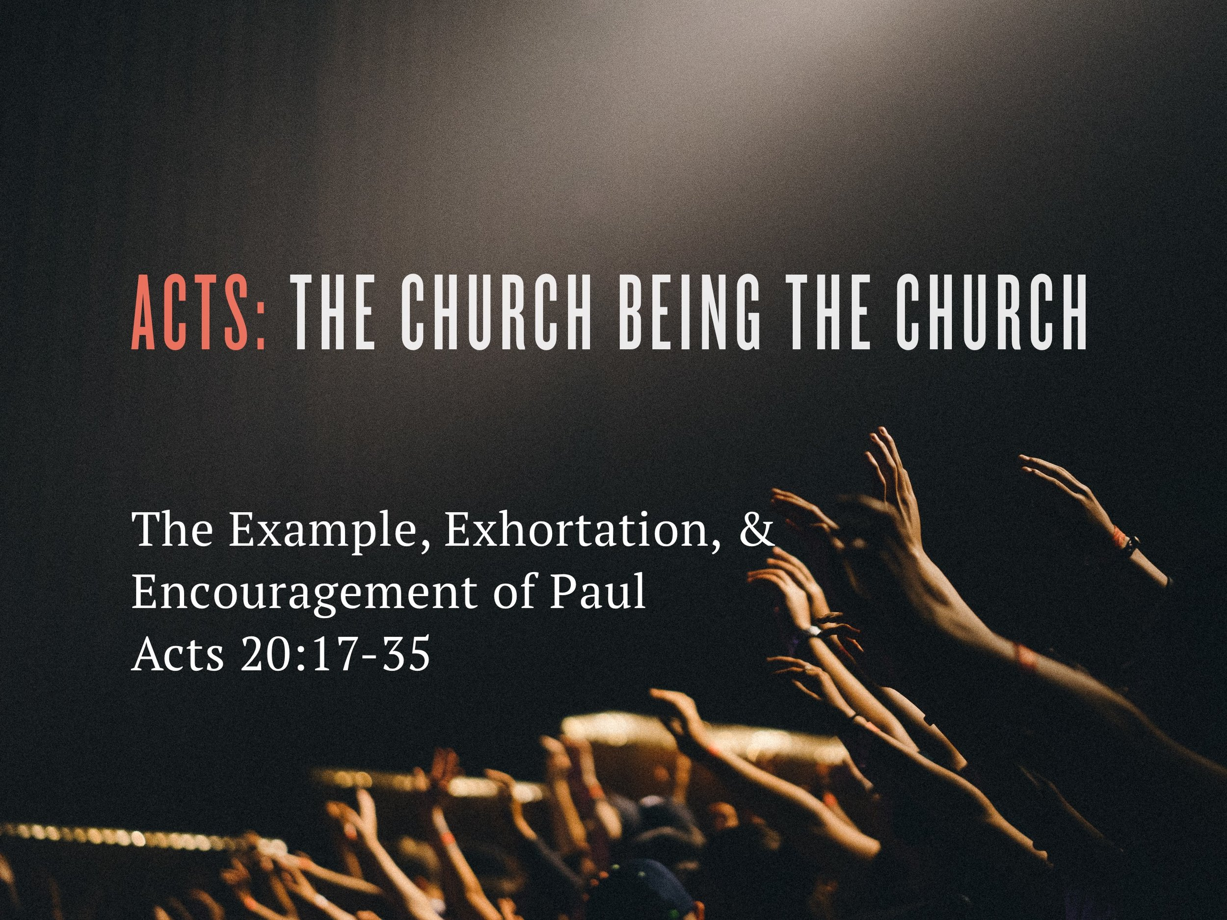 2018.02.25 Acts The Church Being The Church Slide.jpg