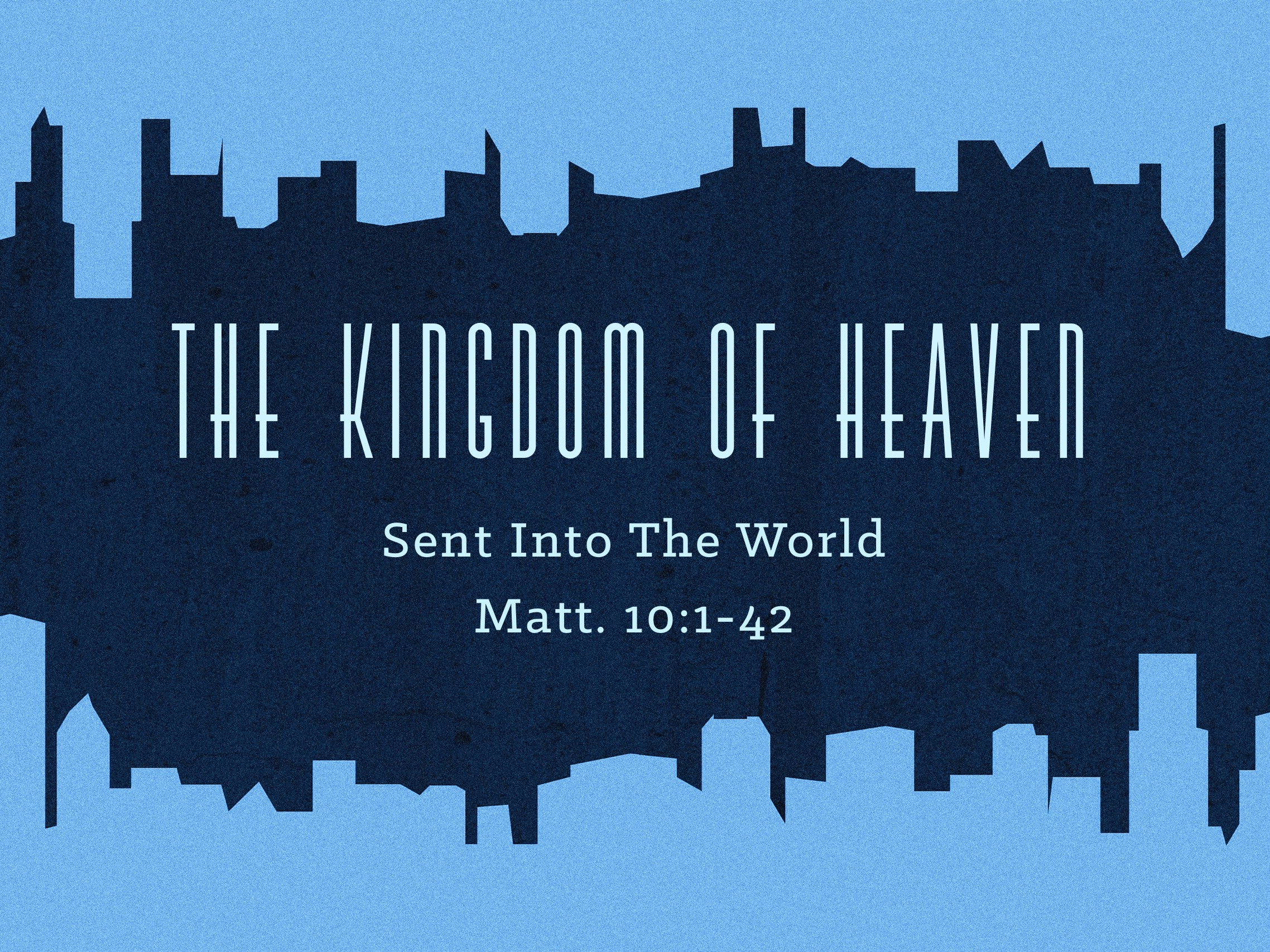2018.04.22 The Kingdom of Heaven Sermon Slide.jpg