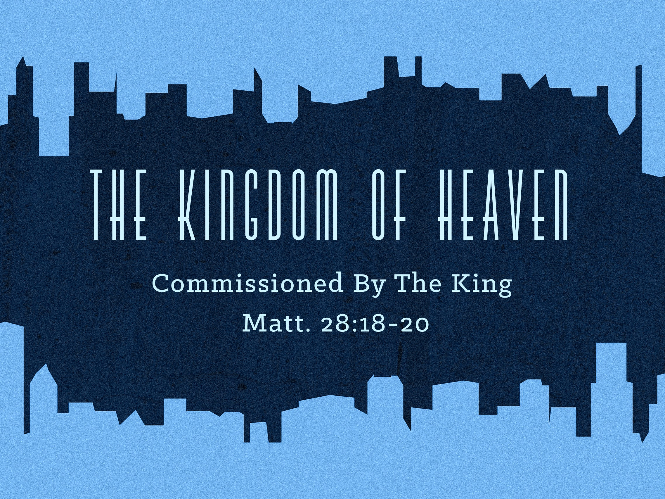 2018.05.06 The Kingdom of Heaven Sermon Slide.jpg