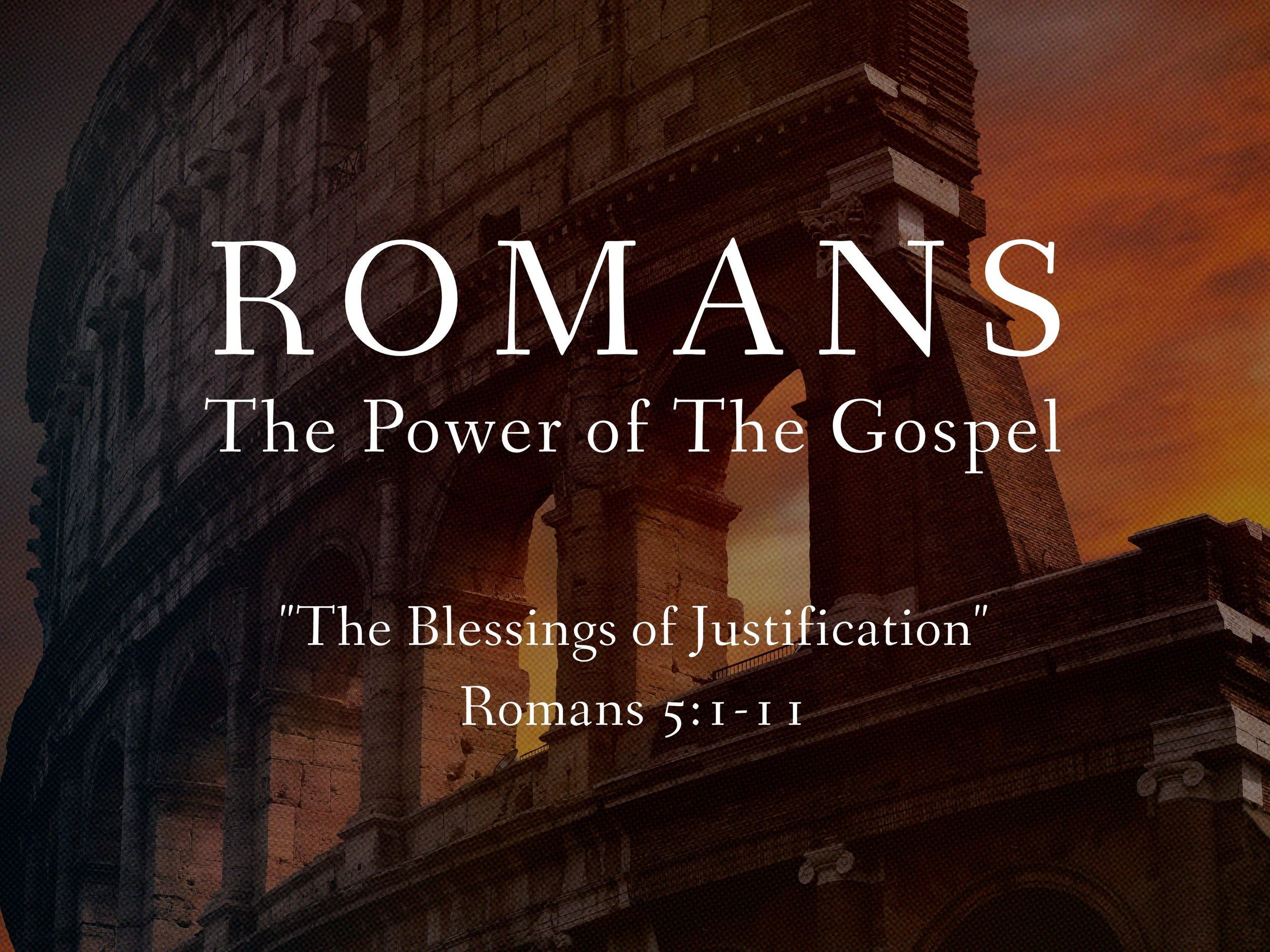 2018.06.03 Romans The Power of The Gospel Sermon Slide #3.jpg