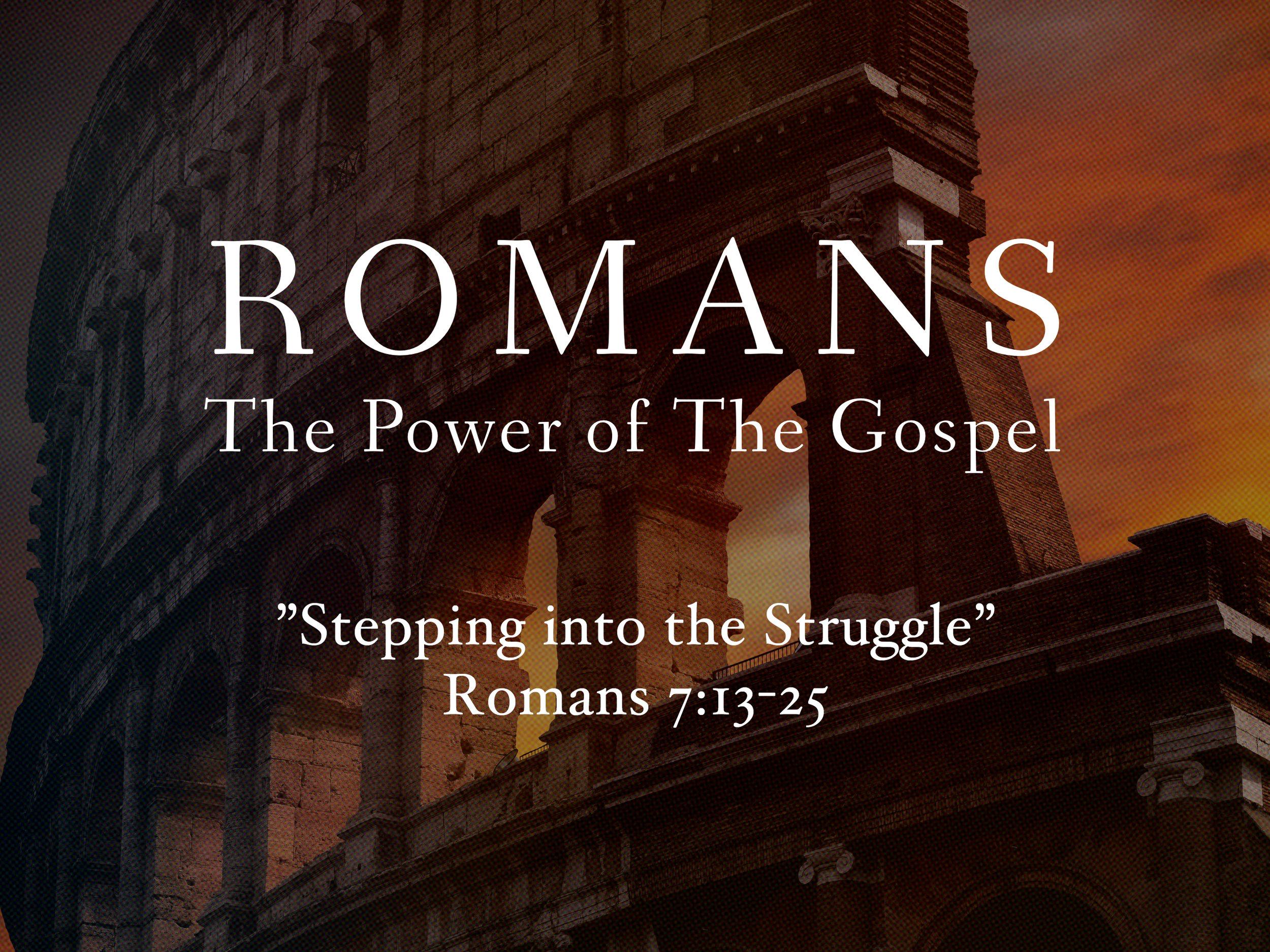 2018.06.24 Romans The Power of The Gospel Sermon Slide 6.jpg