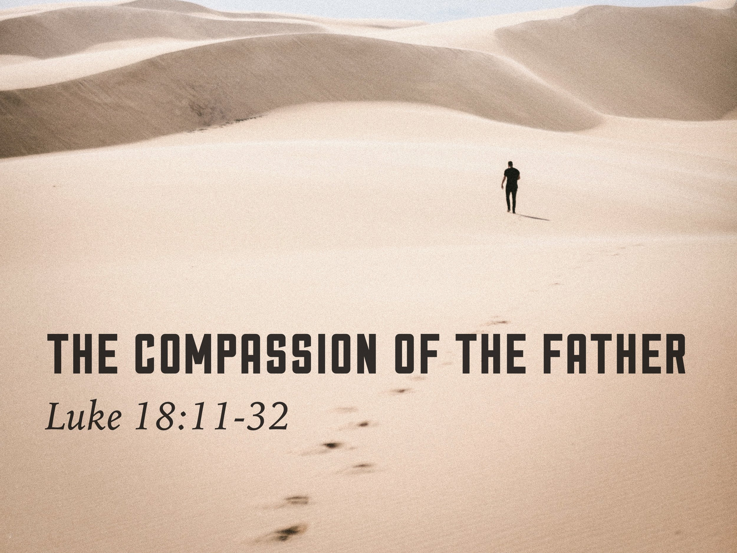 The Compassion of the Father Sermon Slide.jpg