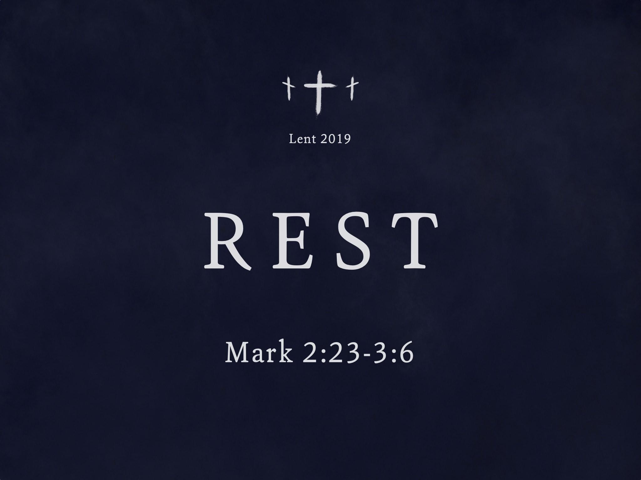 Lent 2019 Rest Sermon Slide.jpg