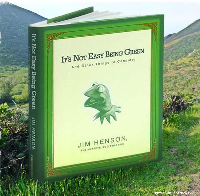 its-not-easy-being-green-juvenilehalldesign.com-blog.jpg