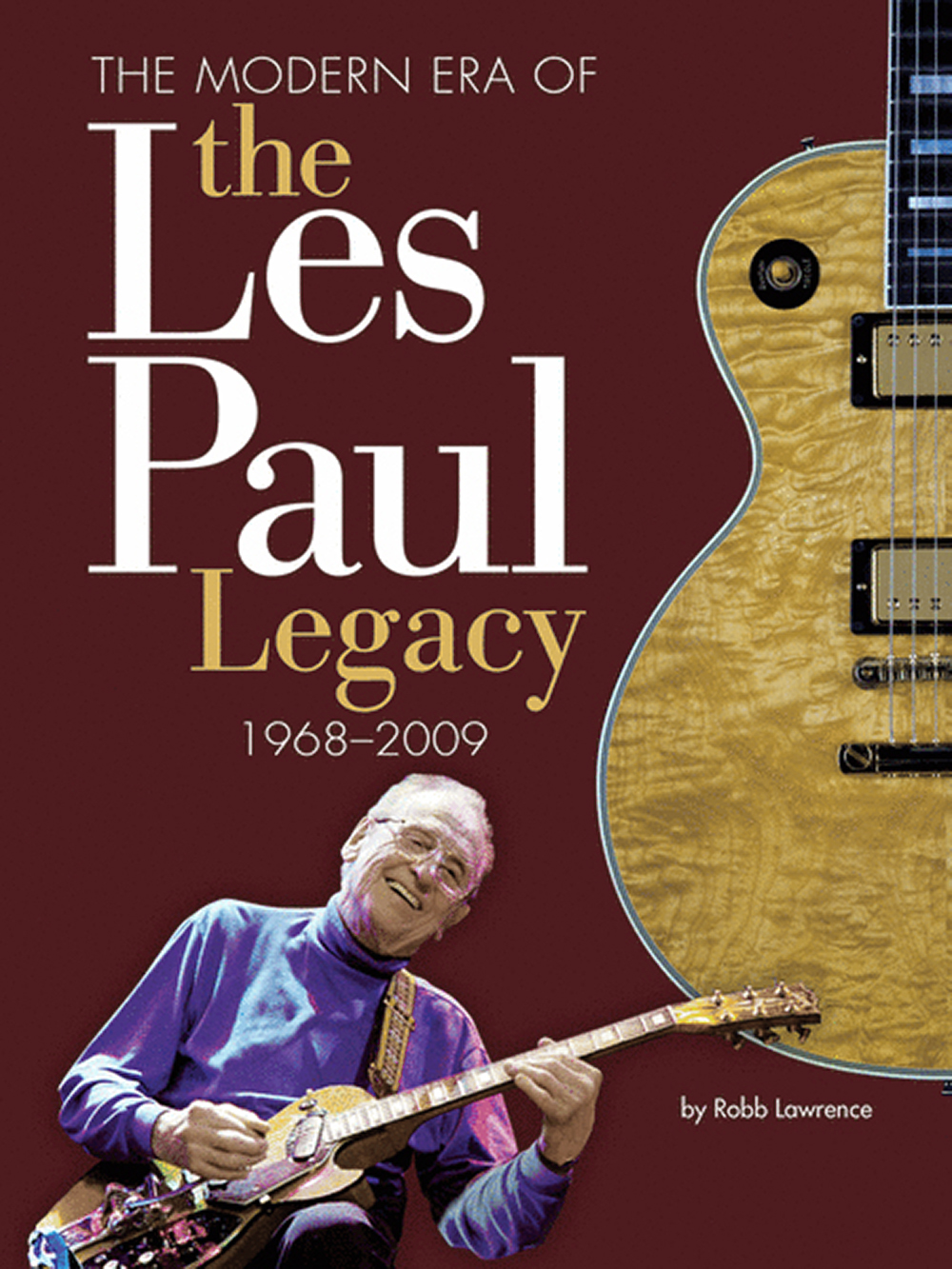 the les paul legacy, vol 2, by robb lawrence