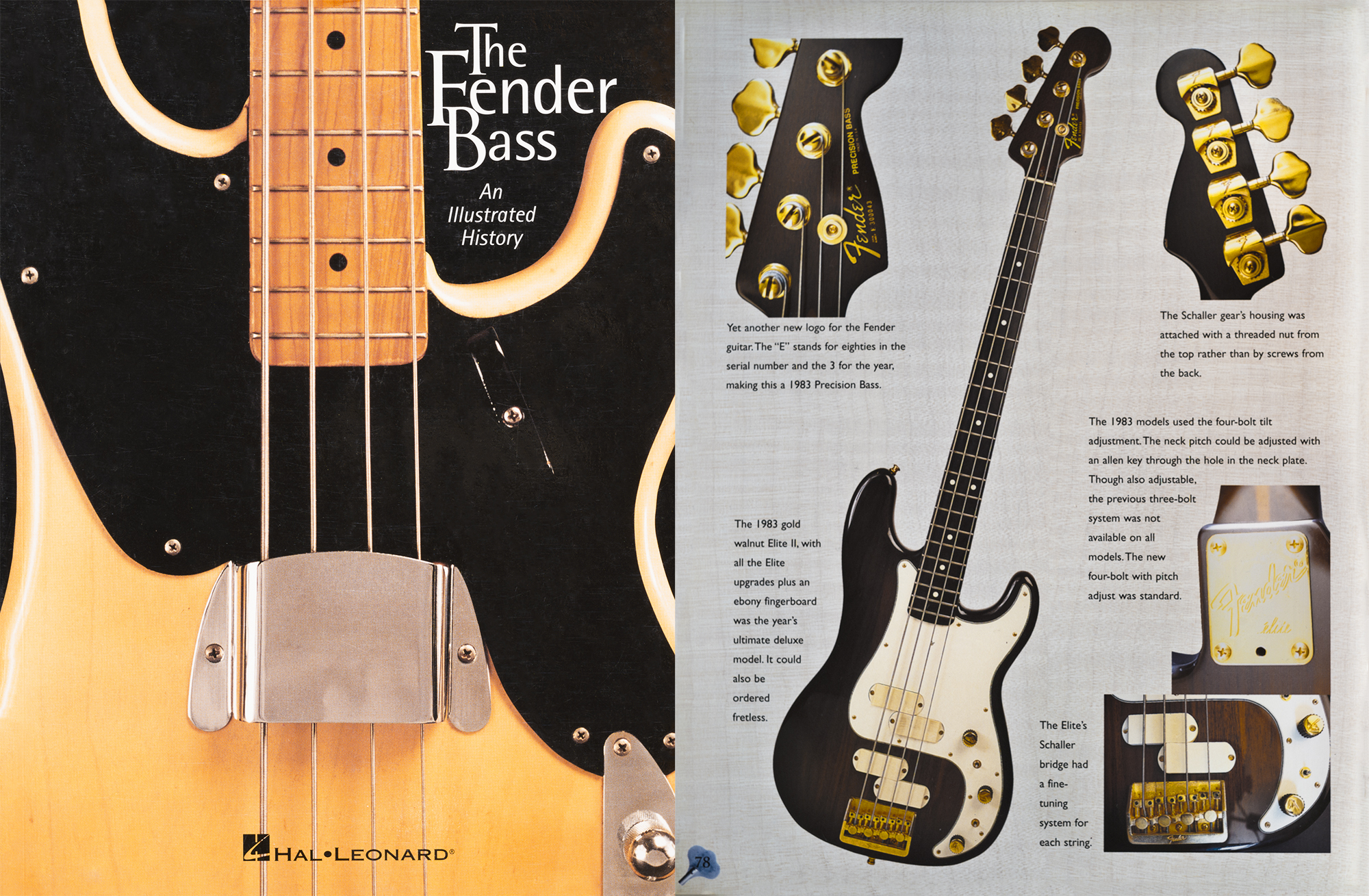 This Rare ELITE model bass is featured in My Fender Bass book on Pg. 78