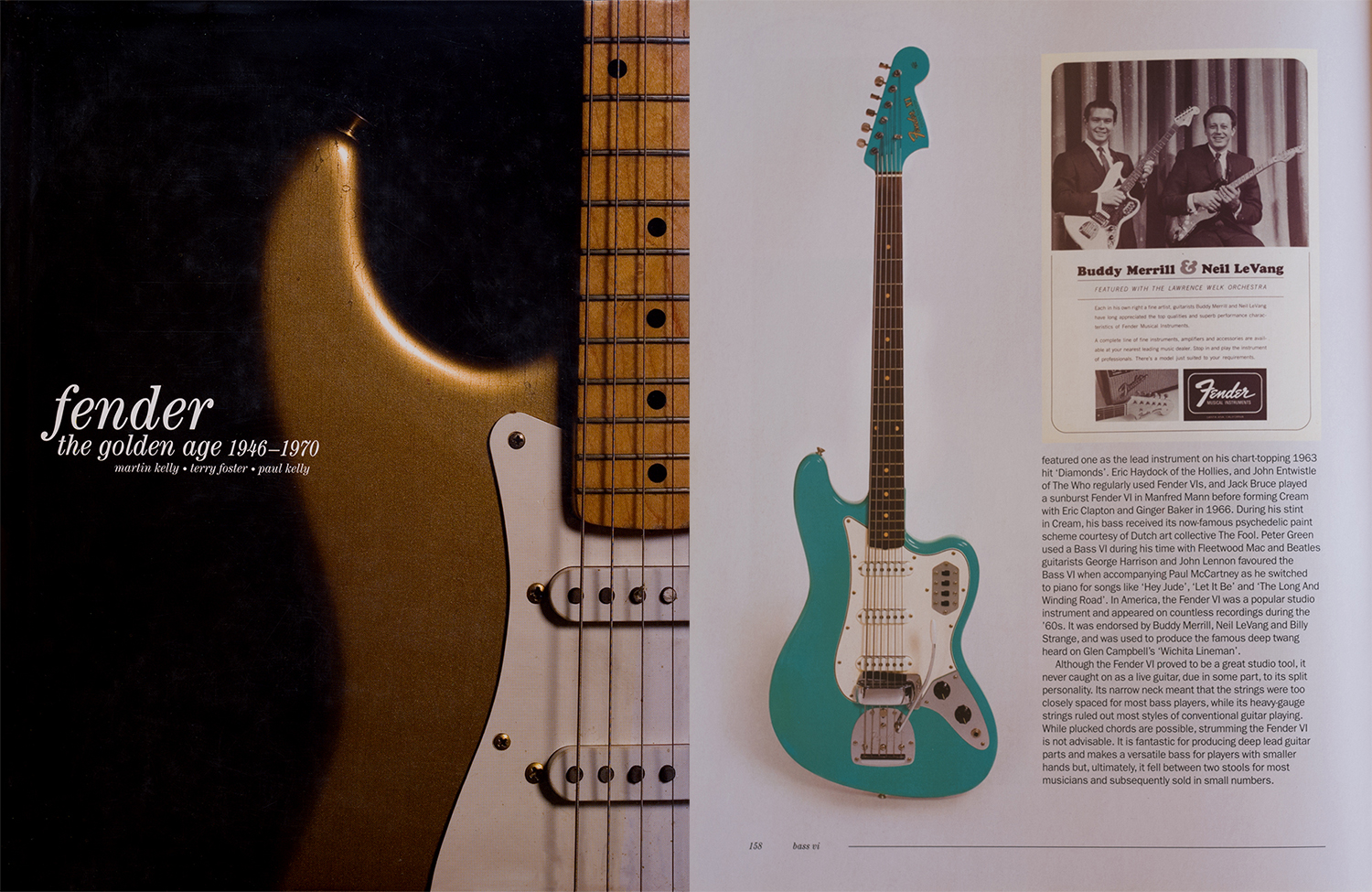 """The glorious example was featured on pg. 158 in """"Fender, The Golden Age"""", a fantastic book!"""