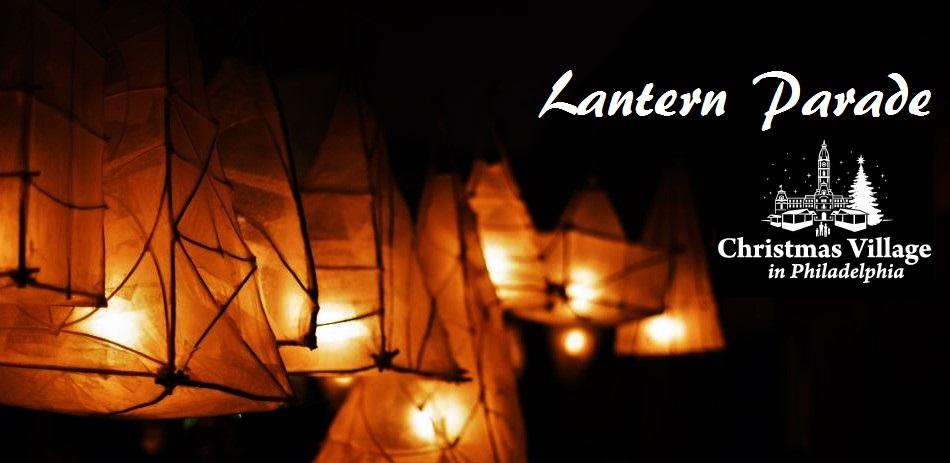 Lantern Parade, Christmas Village, Philadelphia, LOVE Park, Philly POPS, Concert