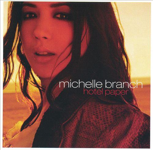 """Michelle Branch, """"Hotel Paper"""""""
