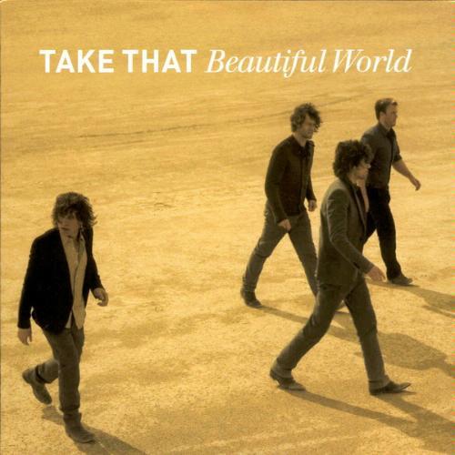 """Take That, """"Beautiful World"""""""