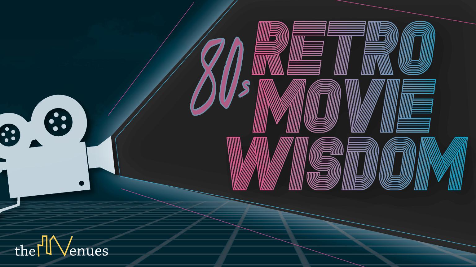 Retro Movie Wisdom.jpg