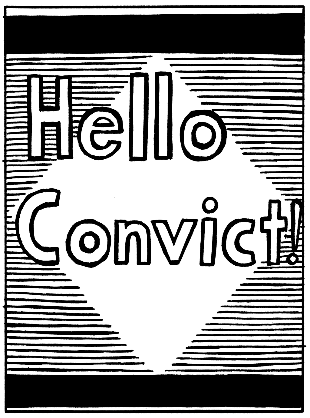 Hello Convict1.png
