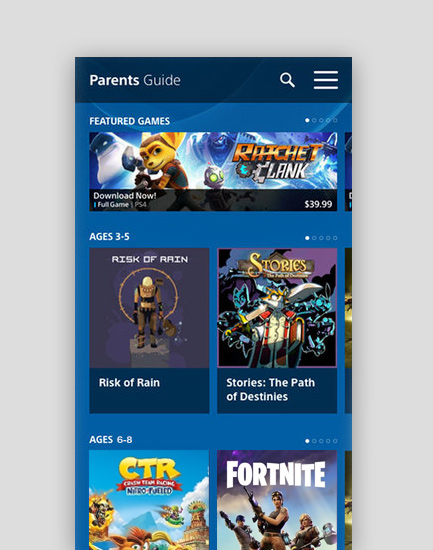 PlayStation Parents Guide - Building a rating system from scratch for this MVP app required heavy collaboration with stakeholders to build a simple, intuitive way for parents to rate and view games.