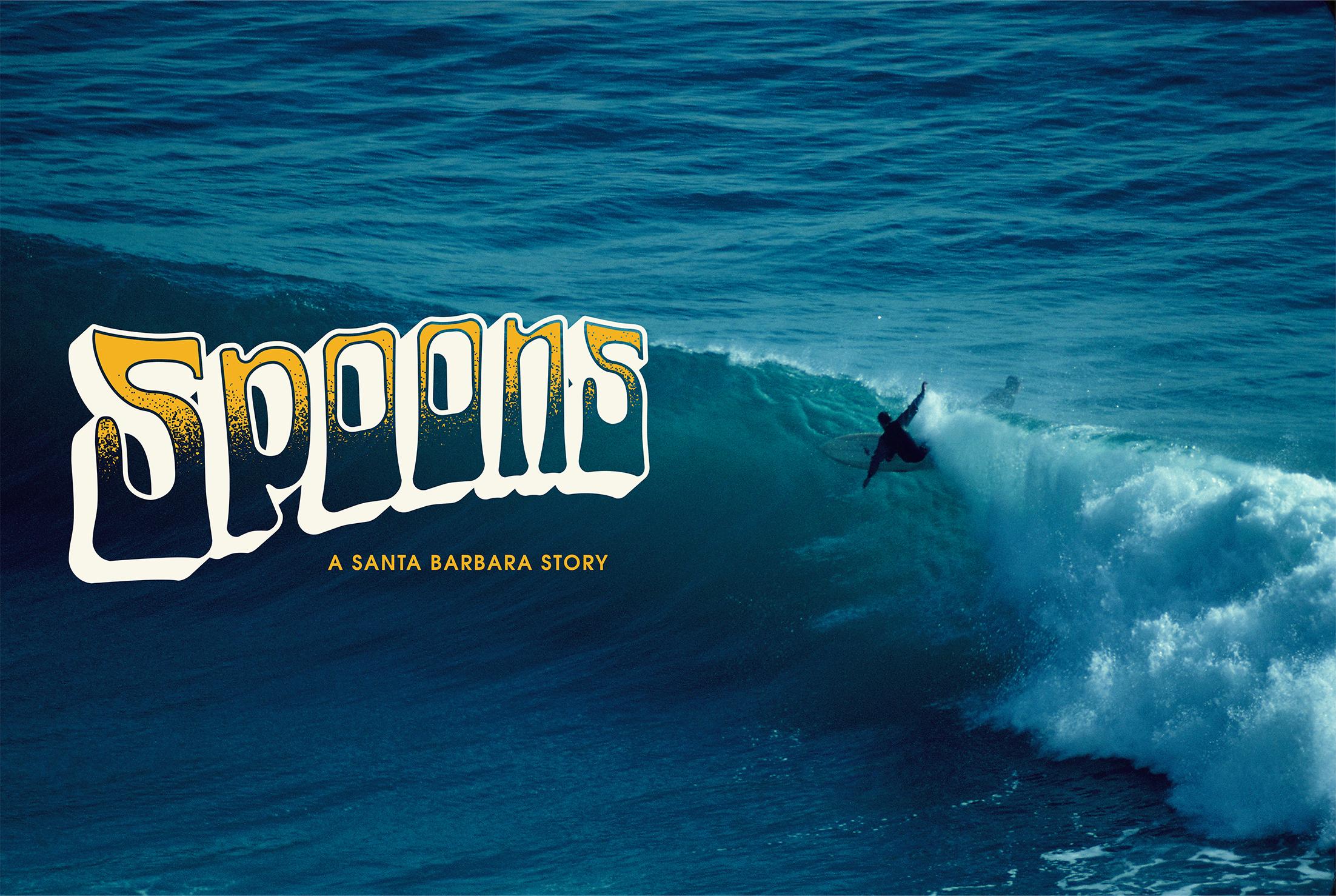 Spoons: A Santa Barbara Story