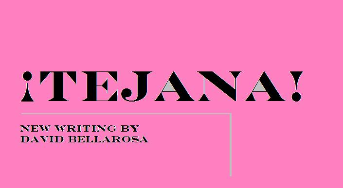 TEJANA! is the third book of poems by David Bellarosa written mostly in Austin, Texas.