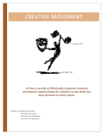 A year of Creative Movement Lesson Plans   By: Kaitlyn Hardiman