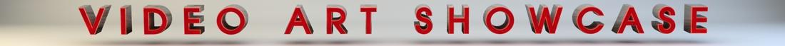 VIDEO ART SHOWCASE Banner.jpg